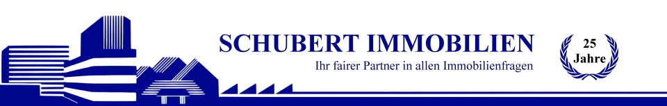 Schubert Immobilien • Ihr fairer Partner in allen Immobilienfra